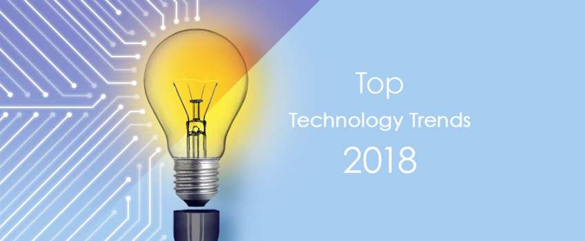 Top 10 Technology Trends of 2018